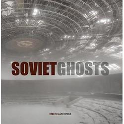 Soviet Ghosts