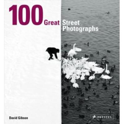 100 Great Street Photographs PB