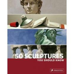 50 Sculptures You Should Know (Уценка)