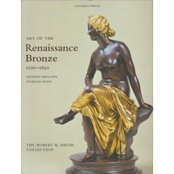 Art of the Renaissance Bronze