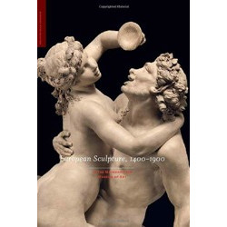European Sculpture, 1400-1900: In the Metropolitan Museum of Art