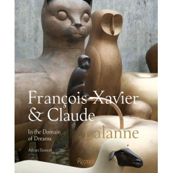 Francois Xavier and Claude Lalanne: In the Domain of Dreams