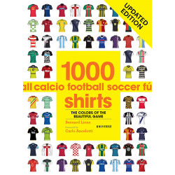1000 Football Shirts: Colors of the Beautiful Game