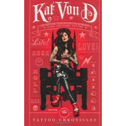 Kat Von D: The Tattoo Chronicles