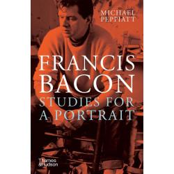Francis Bacon: Studies for a Portrait