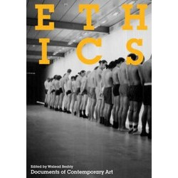 Ethics (Documents of Contemporary Art)