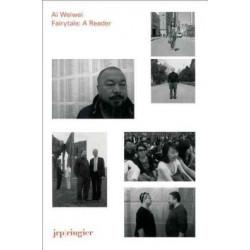 Ai Weiwei. Fairytale: A Reader (Уценка)