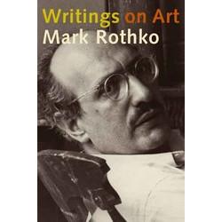 Mark Rothko: Writings on Art