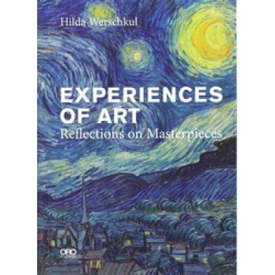 Experiences of Art: Reflections on Masterpieces