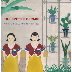 Brittle Decade: Visualizing Japan in the 1930s