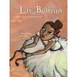 Little Ballerina: A Children's Book Inspired by Edgar Degas