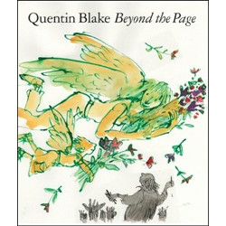 Quentin Blake. Beyond the Page