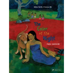 The Color of the Night: A Children's Book Inspired by Paul Gauguin