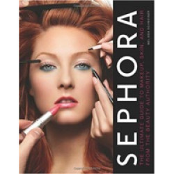 Sephora: The Ultimate Guide to Makeup