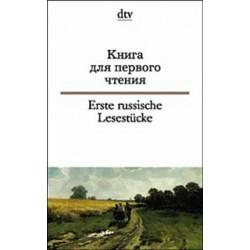 Erste russische Lesestucke. Ein russisch-Buchlein fur Anfanger