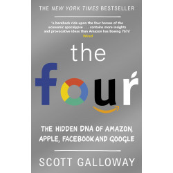 The Four: The Hidden DNA of Amazon, Apple, Facebook and Google (Уценка)