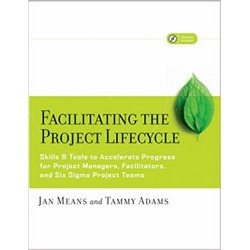 Facilitating the Project Lifecycle