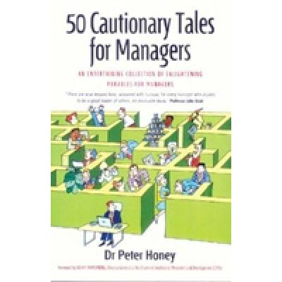 50 cautionary tales for managers