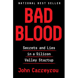 Bad Blood: Secrets and Lies in a Silicon Valley Startup HB (Уценка)