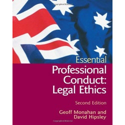 Essential Professional Conduct: Legal Ethics