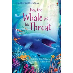 How Whale Got His Throat (First Reading Level 1)