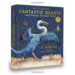 Fantastic Beasts and Where to Find Them Illustrated Ed.