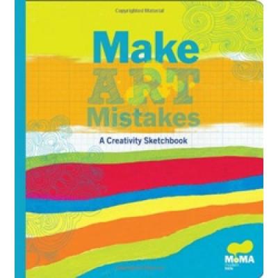 Make Art Mistakes: A Creativity Scetchbook