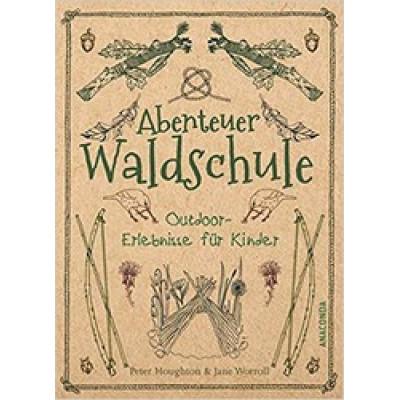 Abenteuer Waldschule<br />