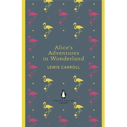 Alice's Adventures in Wonderland and Through the Looking Glass (Уценка)