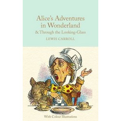 Alice's Adventures in Wonderland & Through the Looking-Glass (Illustrated in color)