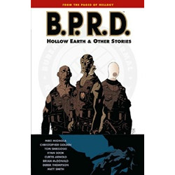 B.P.R.D.: Hollow Earth & Other Stories