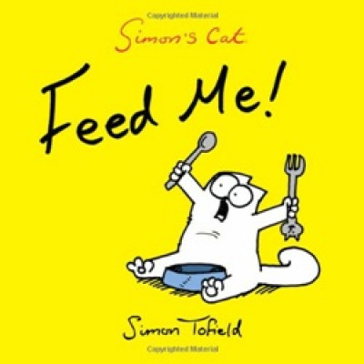 Simon`s Cat Feed Me!
