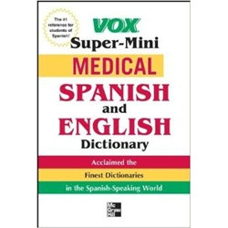 Medical Spanish and English Dictionary