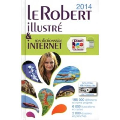 Le Robert illustré & son dictionnaire Internet 2014