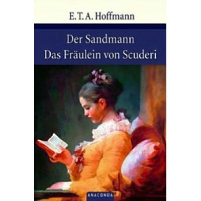 Der Sandmann / Das Fraulein von Scuderi