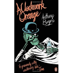 A Clockwork Orange (Essentials)