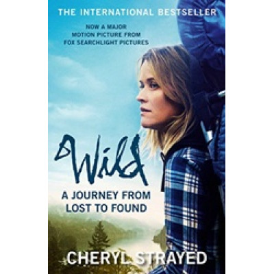 Wild: A Journey from Lost to Found Film Tie-In