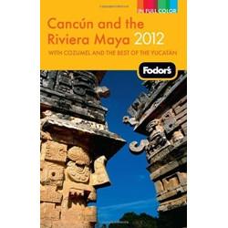 Cancun and the Riviera Maya 2012