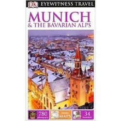 Eyewitness Travel Munich & the Bavarian Alps 2014