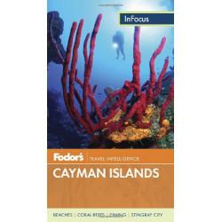 Cayman Islands 2013 (Fodor's InFocus)