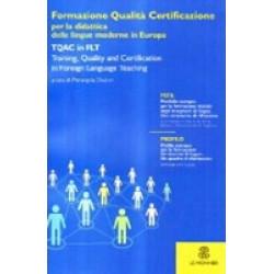 Formazione, qualita e certificazione per la didattica delle lingue moderne in Europa