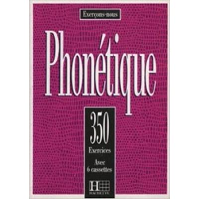 350 Exercices de Phonetique