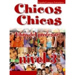 Chicos Chicas 3. Libro del Profesor