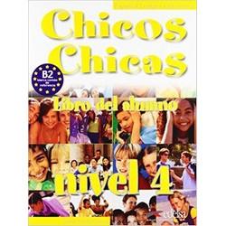Chicos Chicas 4. Libro del Alumno