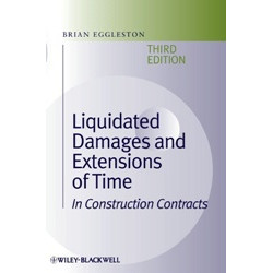 Liquidated Damages and Extensions of Time In Construction Contracts