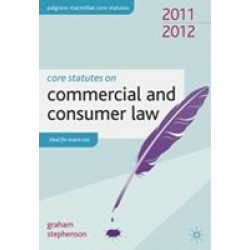 Core Statutes on Commercial and Consumer Law 2011-12