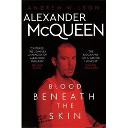 Alexander McQueen: Blood Beneath the Skin(Уценка)