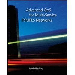 Advanced QoS for Multi–Service IP/MPLS Networks