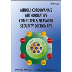 Authoritative Computer & Network Security Dictionary