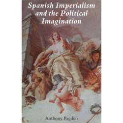 Spanish Imperialism & the Political Imagination